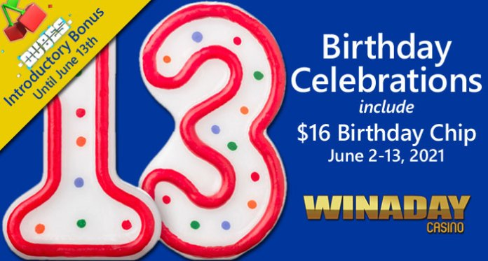 WinADay Casino Celebrates 13th Birthday with Free Chips/New Games