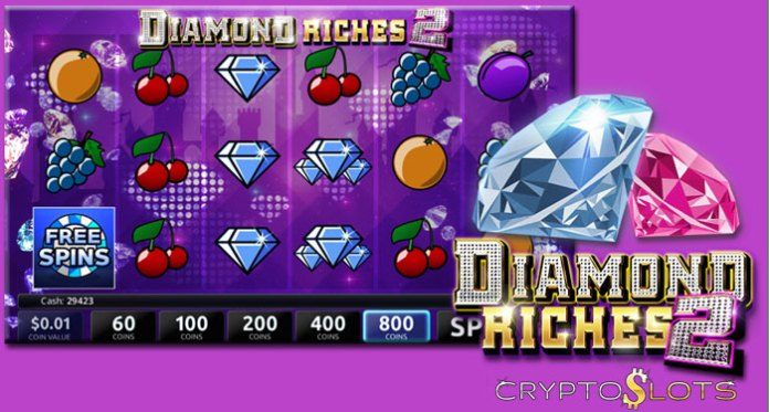 CryptoSlots, Get $240 to Play on Glittering New 'Diamond Riches 2'
