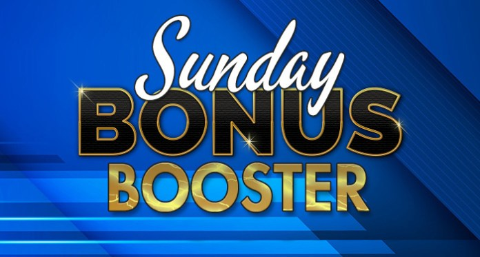 Enjoy Sunday Bonus Booster and Play with an Extra 300%