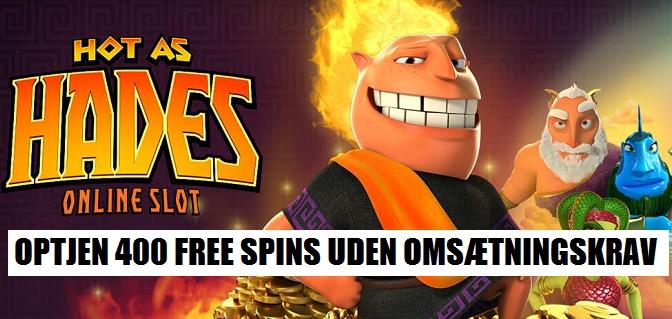 Optjen 400 free spins uden omsætningskrav på Hot as Hades