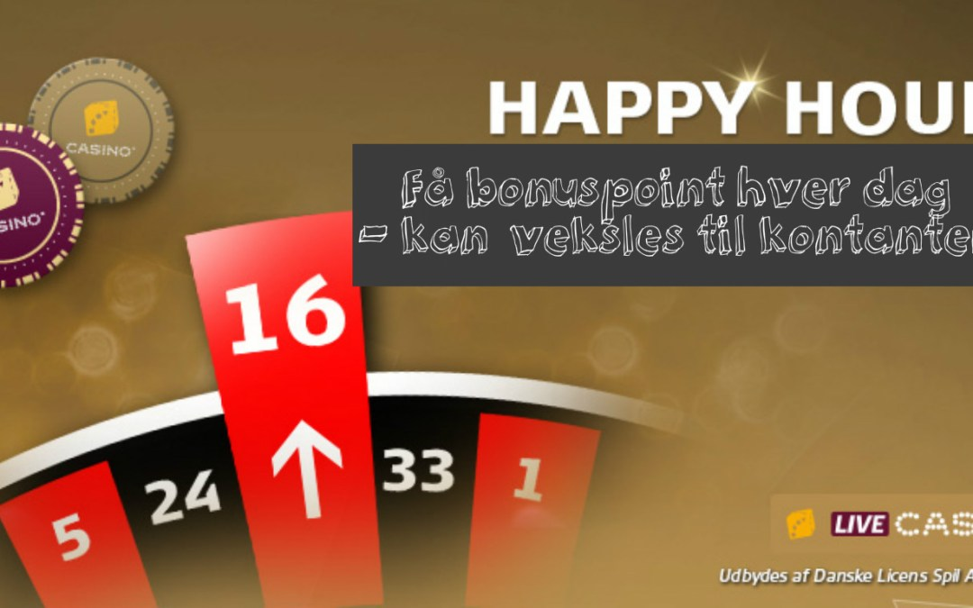 Happy Hour på Danske Spil Casino – få gratis gaver hver dag