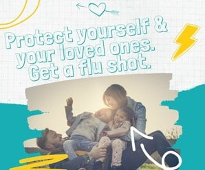 Family of four cuddles on the grass at sunset. Text reads Protect yourself and your loved ones. Get a flu shot.