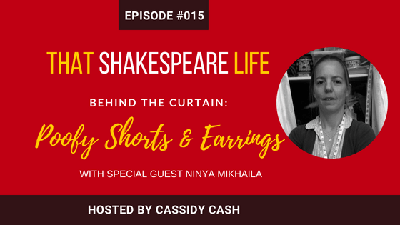 9f128e77f14 Episode  15  Did Shakespeare Really Wear Those Poofy Shorts  Interview with  Ninya Mikhaila