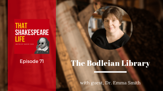 Ep 71: Interview with Emma Smith on The Bodleian Library