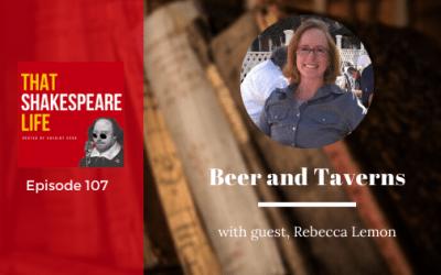 Ep 107: Beer & Taverns with Rebecca Lemon