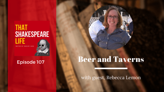 Ep 107: Beer & Taverns with Rebecca Lemon