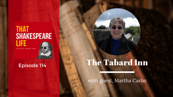 Ep 114: The Tabard Inn with Martha Carlin