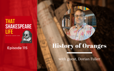 Ep 115: History of Oranges with Dorian Fuller