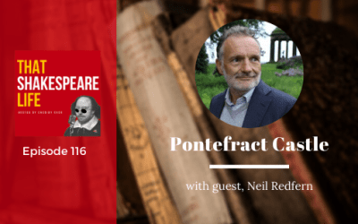 Ep 116: Pontefract Castle with Neil Redfern