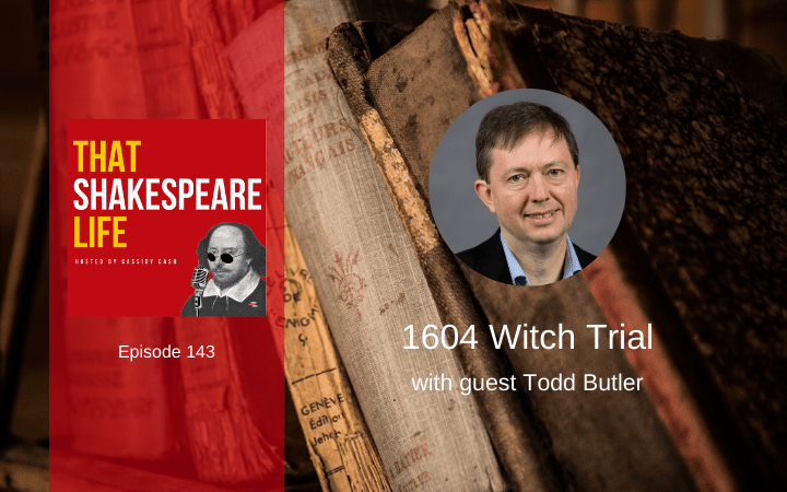 Ep 143: 1604 Witch Trial with Todd Butler