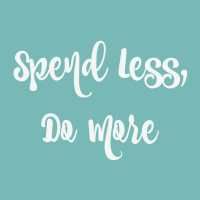 2017: Spend Less, Do More