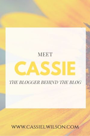 Meet the blogger behind the blog | Cassie L. Wilson - learning to be the light