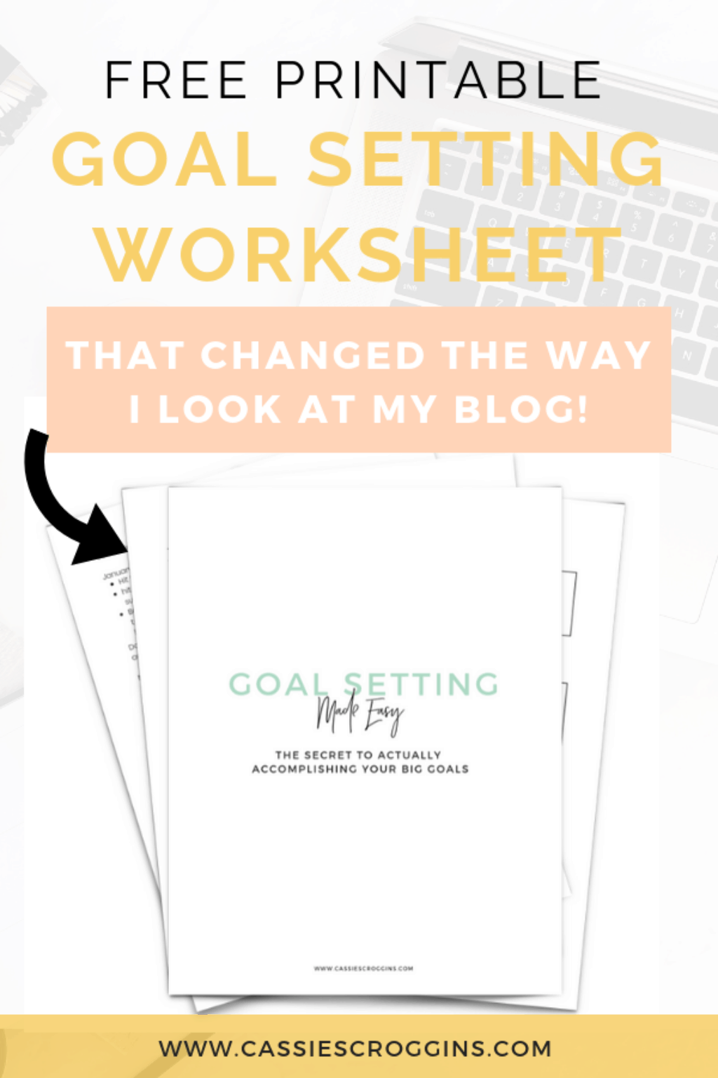 Free Goal Setting Worksheet That Changed The Way I Look At My Blog