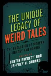 Unique Legacy of Weird Tales