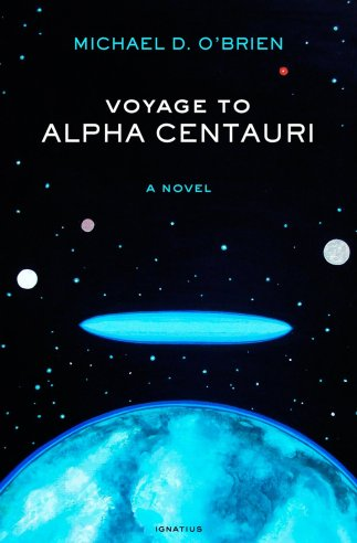 Voyage to Alpha Centauri by Michael D. O'Brien