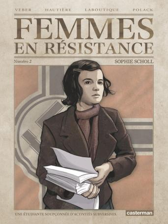Femmes en résistance - Tome 2 - Sophie Scholl