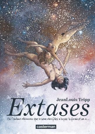 """couverture de la bande dessinée """"Extases"""" de Jean Louis Tripp"""