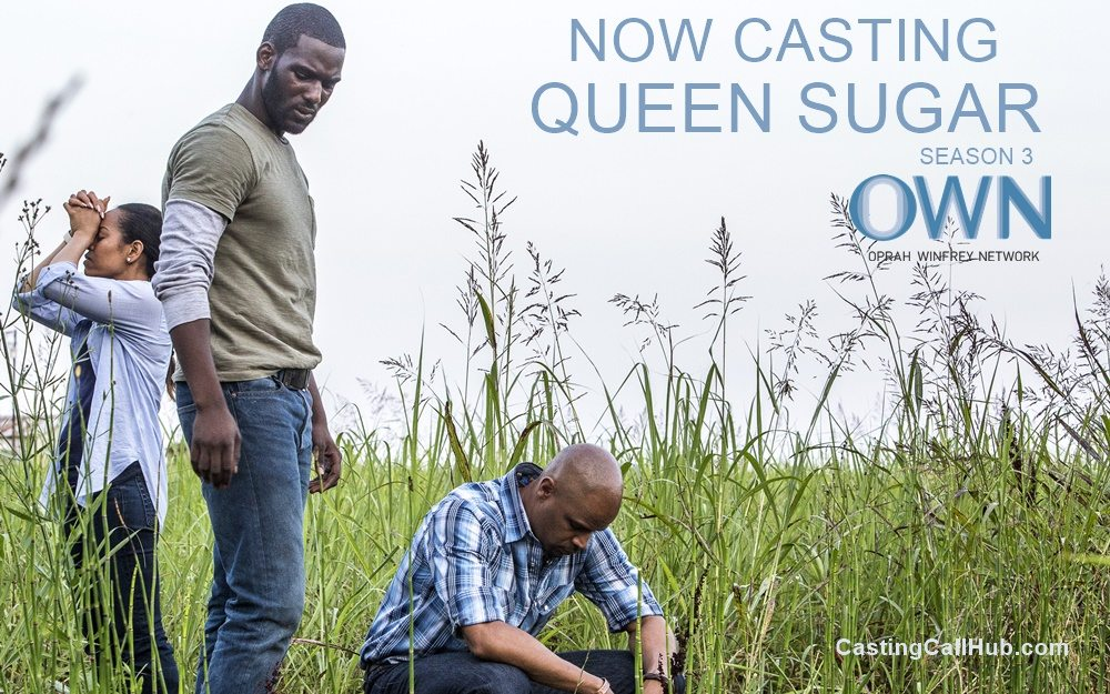 OWN Queen Sugar Season 3 Auditions for 2019