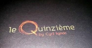 Restaurant Le quinzième - Cyril Lignac - menu découverte