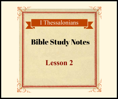 I Thessalonians 1:5-10 Bible study notes
