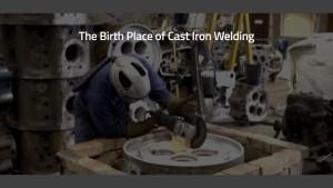 The Origin of cast iron welding video