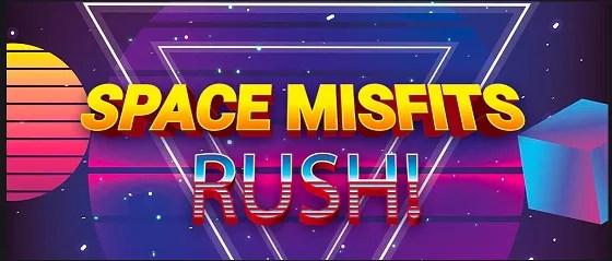 space misfits rush