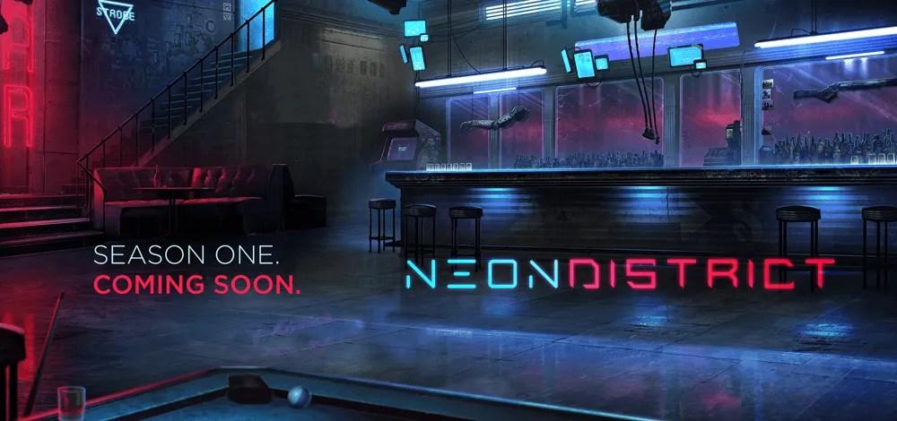 neon district season 1 delayed