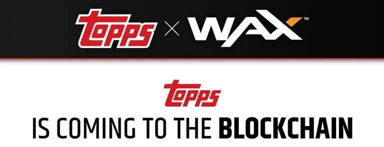 topps and wax blockchain