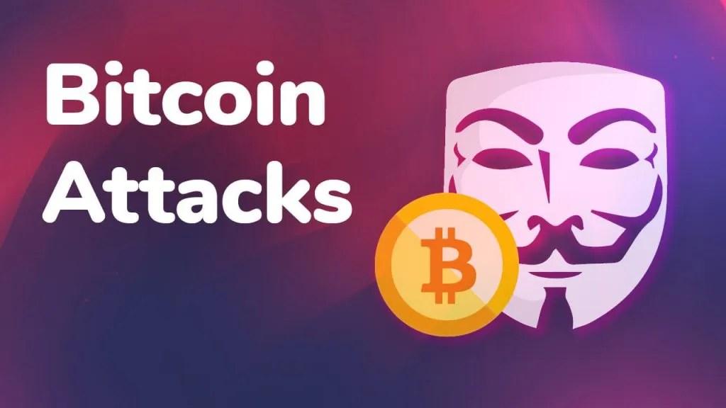 bitcoin attacks