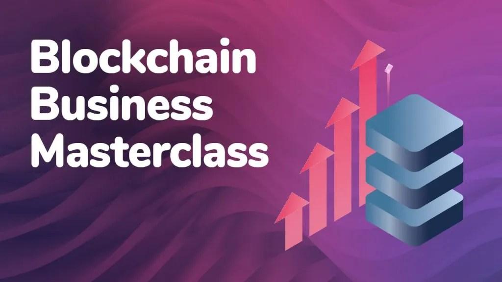blockchain business masterclass