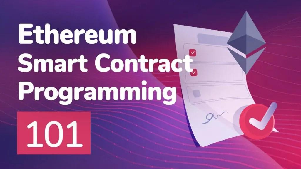 ethereum smart contract programming 101