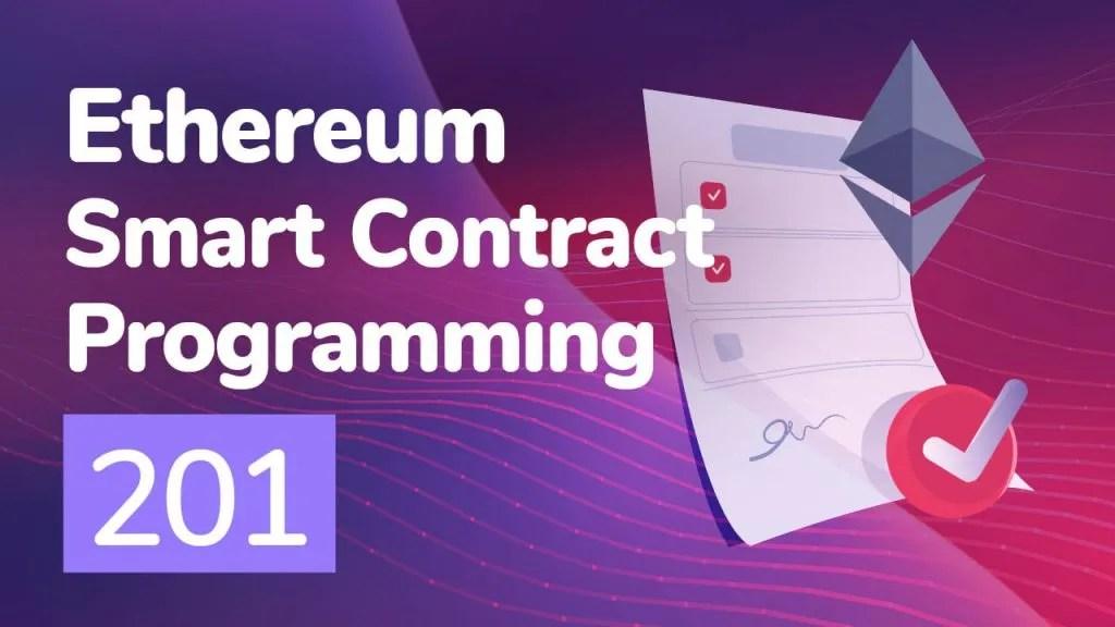 ethereum smart contract programming 201