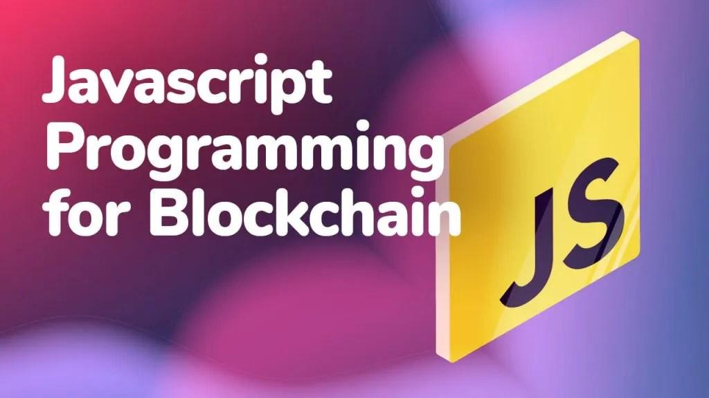 javascript programming for blockchain