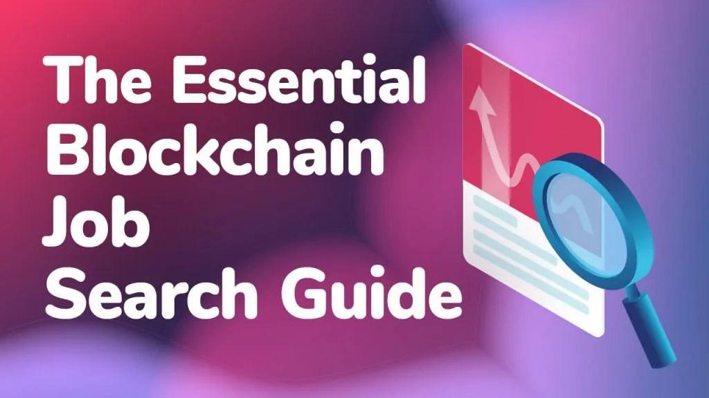 the essential blockchain search guide