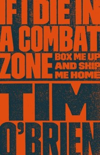 If I Die in a Combat Zone by Tim O'Brien; design by Cardon Webb (Broadway / 2014)