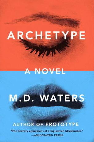 Archetype by M. D. Waters; design by Jaya Miceli (Plume / 2014)