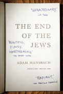 The End of the Jews by Adam Mansbach; design by Rodrigo Corral (Spiegel & Grau ,March 2009)