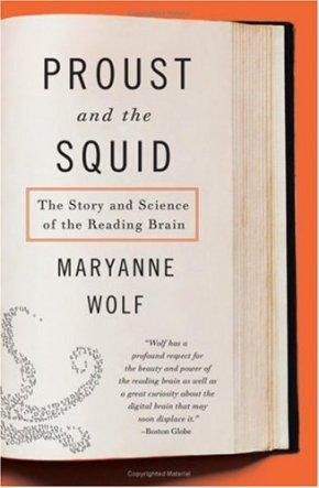 Proust and the Squid by Maryanne Wolf (paperback); design by Paola Ecchavaria (HarperCollins, September 2008)