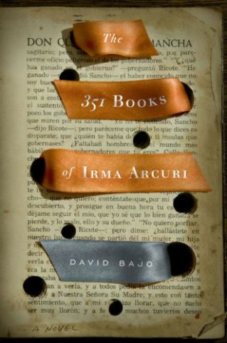 The 351 Books Of Irma Arcuri by David Bajo; design by Paul Buckely (Viking, June 2008)