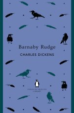 Barnaby Rudge by Charles Dickens; series design by Coralie Bickford-Smith (Penguin)
