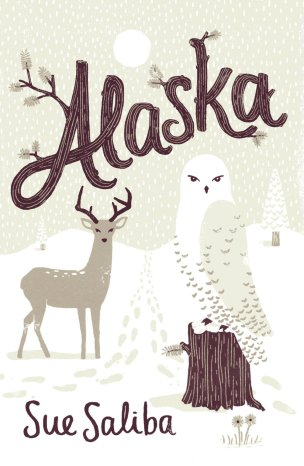 Alaska by Sue Saliba; design by Allison Colpoys (Penguin / June 2011)
