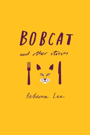Bobcat by Rebecca Lee; design by Nathan Burton (Penguin Canada / August 2012)
