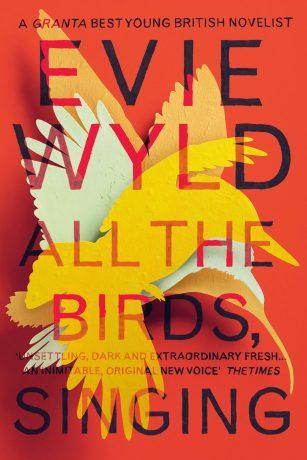 All the Birds Singing by Evie Wyld; design by Matt Broughton (