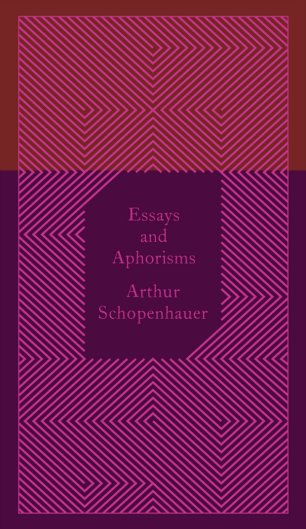 Essays and Aphorisms by Arthur Schopenhauer; design by Coralie Bickford-Smith (Penguin Classics 2014)