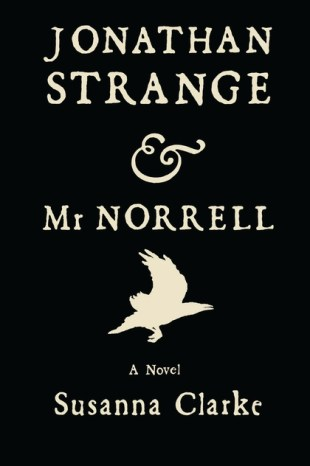 Jonathan Strange & Mr. Norrell by Susana Clarke; design by William Webb; illustration by Portia Rosenberg (Bloomsbury / August 2004)