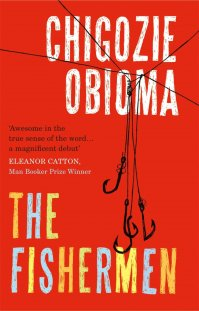 The Fishermen by Chigozie Obioma; design by Gray318 (Pushkin Press / February 2015)