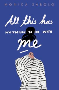 All This Has Nothing To Do With Me; design by Justine Anweiler; illustration Daphne van den Heuvel