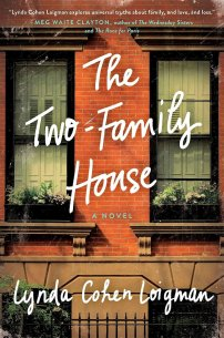 The Two-Family House by Lynda Cohen Loigman; design by Sara Wood (St. Martin's Press / March 2016)