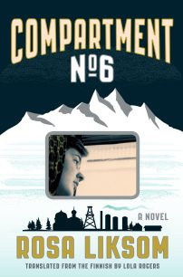 Compartment N0. 6 by Rosa Liksom; design by Kimberly Glyder (Graywolf Press / August 2016)