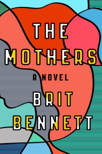 The Mothers by Brit Bennett; design by Rachel Wiley (Riverhead / October 2016)